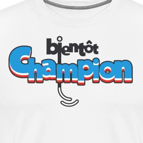 bientôt champion - T-shirt Premium Homme