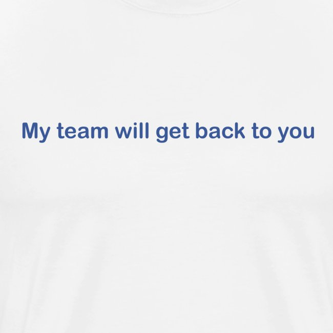 My team will get back to you