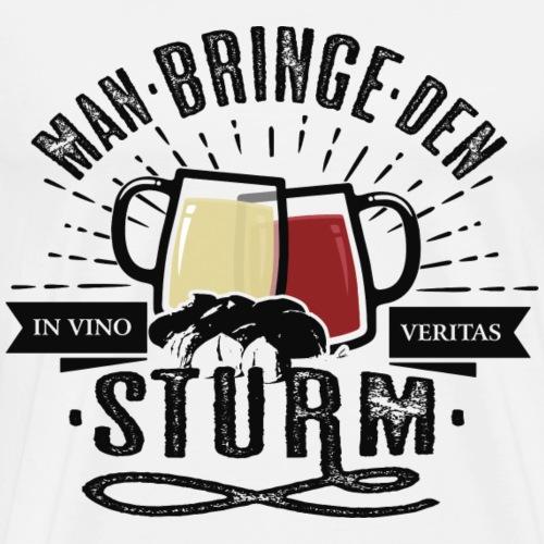 Man bringe den Sturm Jungwein Geschenk Herbst Wein - Männer Premium T-Shirt