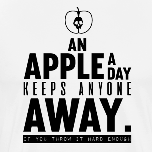 Sarcasm T shirts Designs an apple a day black - Men's Premium T-Shirt