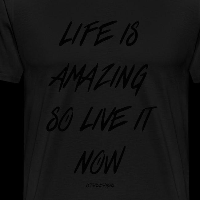 Life is Amazing Design
