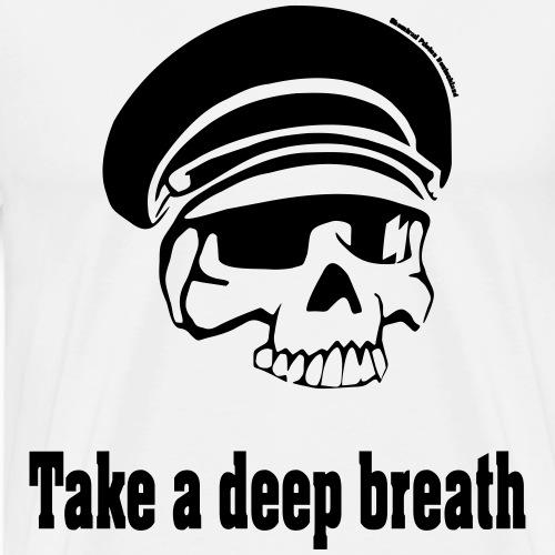 Chemtrails take a deep breath - Männer Premium T-Shirt