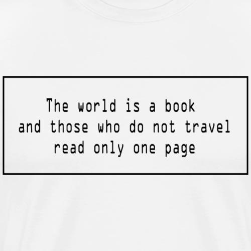 Travel quote 1 - Men's Premium T-Shirt