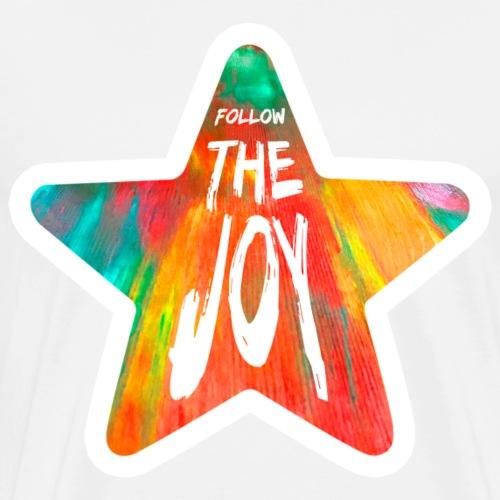 Follow The Joy 🌟 - Männer Premium T-Shirt
