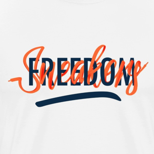 Freedom Sneakers - T-shirt Premium Homme