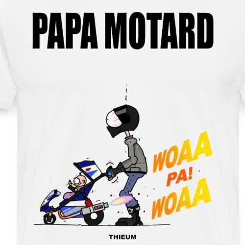 PAPA MOTARD - T-shirt Premium Homme