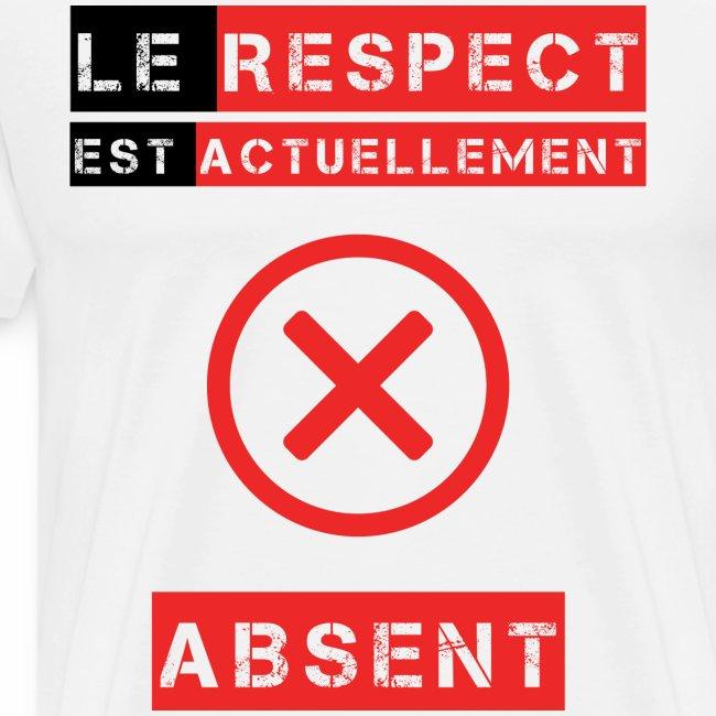 Le respect est actuellement absent