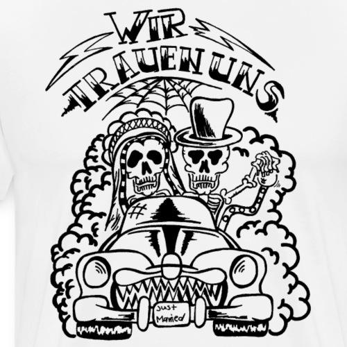 Wir trauen uns - verrückte Hochzeit (schwarz) - Männer Premium T-Shirt