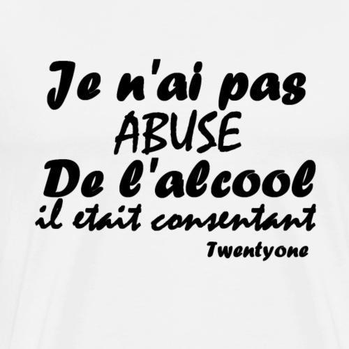 21-ALCOOL - T-shirt Premium Homme