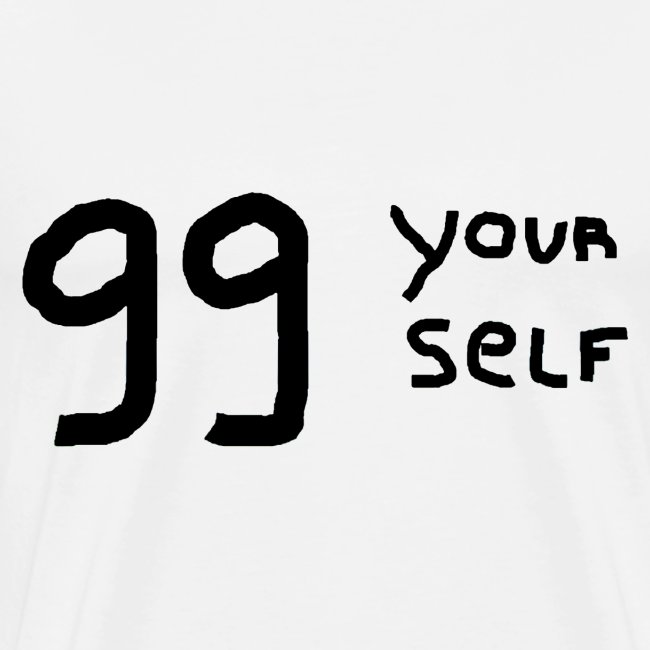 99 yourself
