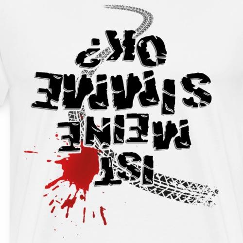 Ist meine SIMME ok? - Men's Premium T-Shirt