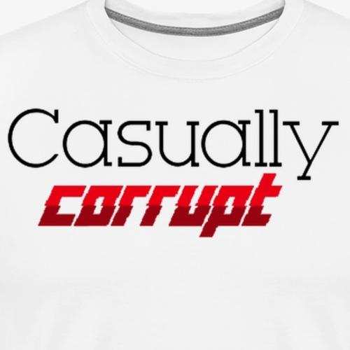 Casually Corrupt - Men's Premium T-Shirt