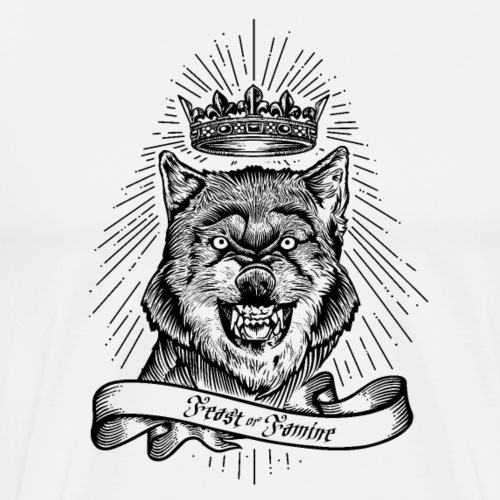 Feast Or Famine Crowned Wolf - Men's Premium T-Shirt