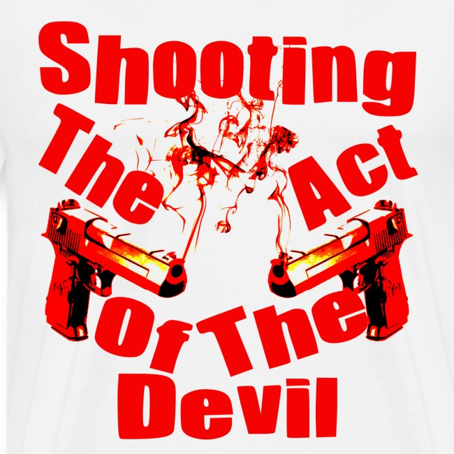 Shooting The Act Of Devil
