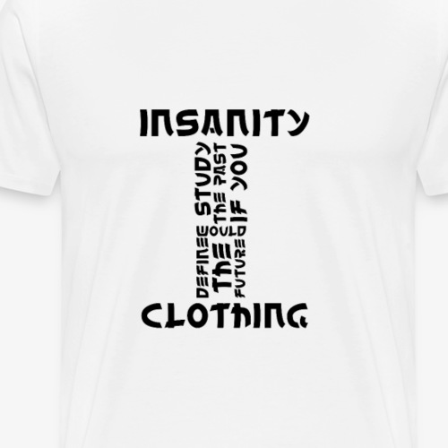 Beautiful Sentence Style - InsanityClothing - T-shirt Premium Homme