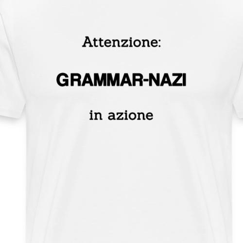 Attenzione: Grammar-nazi in azione - Maglietta Premium da uomo