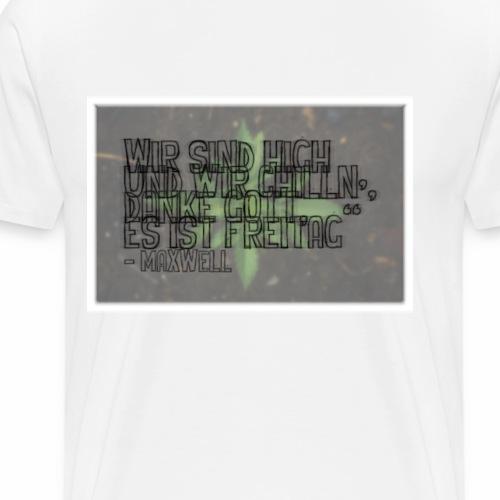 187 - Maxwell Quote: Version 1 - Men's Premium T-Shirt