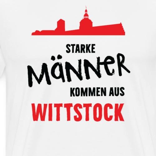 Starke Männer kommen aus Wittstock - Männer Premium T-Shirt