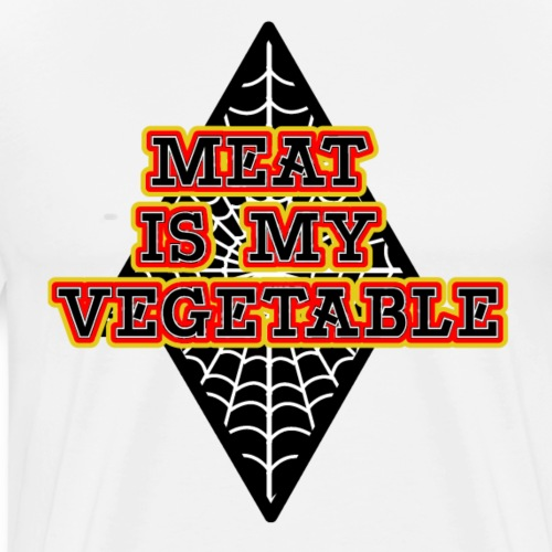 Meat is my Vegetable - Männer Premium T-Shirt