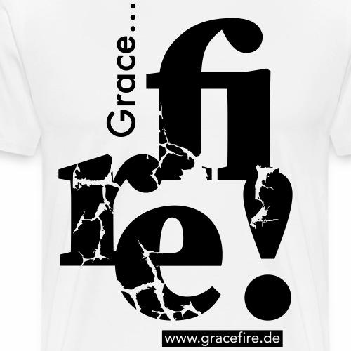Gracefire Grace.. fire! - Männer Premium T-Shirt