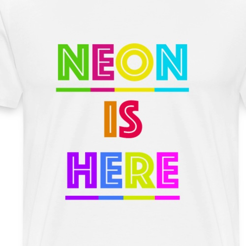 Neon is here - Männer Premium T-Shirt