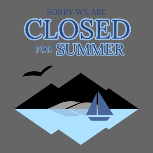 We are closed for summer - Maglietta Premium da uomo