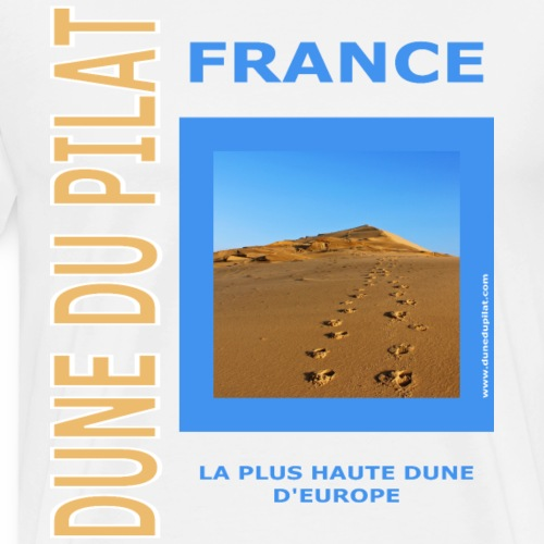Dune du Pilat 2020 - La plus haute dune d'Europe - Men's Premium T-Shirt