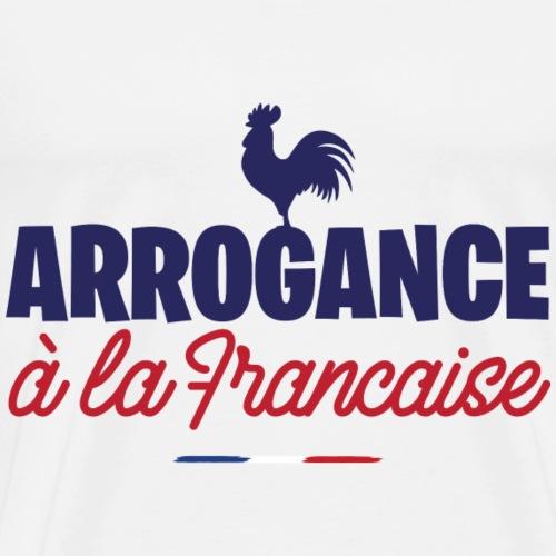 Arrogance à la Française - T-shirt Premium Homme