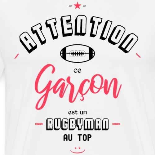 Attention ce garcon est un rugbyman au top - T-shirt Premium Homme