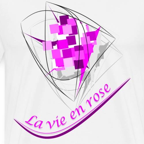 La vie en rose - T-shirt Premium Homme