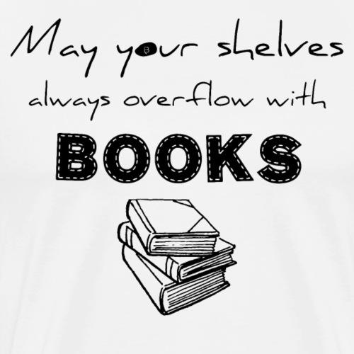 0033 Full Bookshelf | High stack of books | Read - Men's Premium T-Shirt