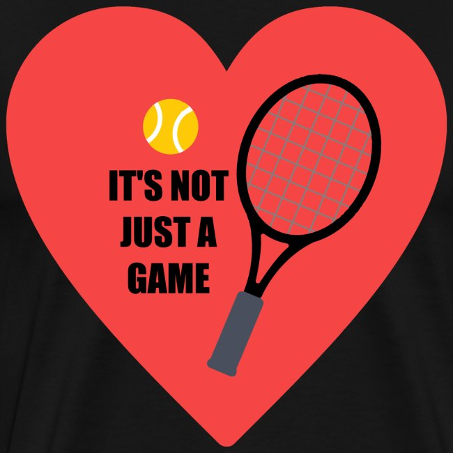 Tennis is not just a Game