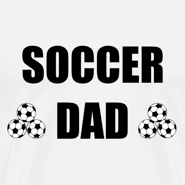 Soccer Dad - Fußball Vater
