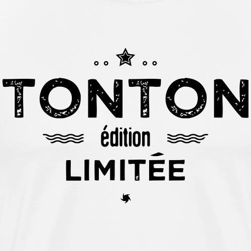 Tonton edition limitee - T-shirt Premium Homme