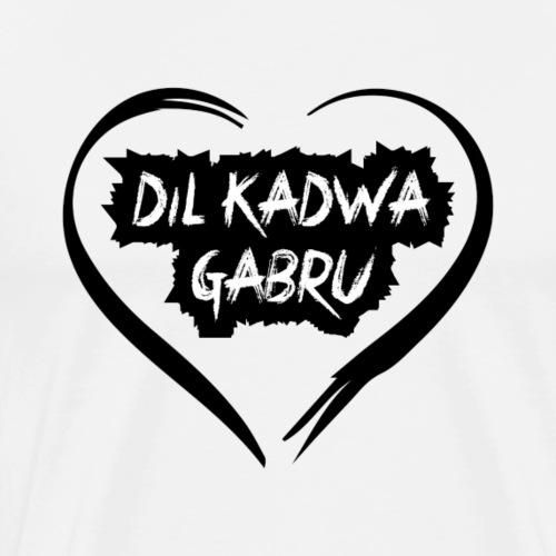 Dil kadwa gabru - Men's Premium T-Shirt