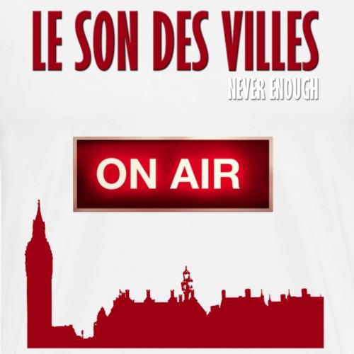 Le Son Des Villes : On Air - T-shirt Premium Homme