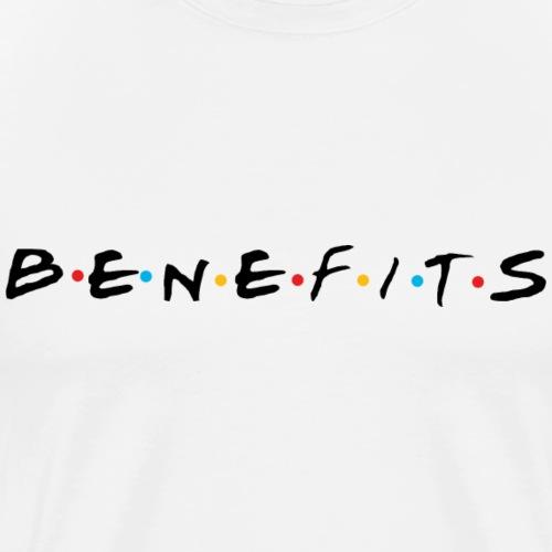 BENEFITS - Men's Premium T-Shirt