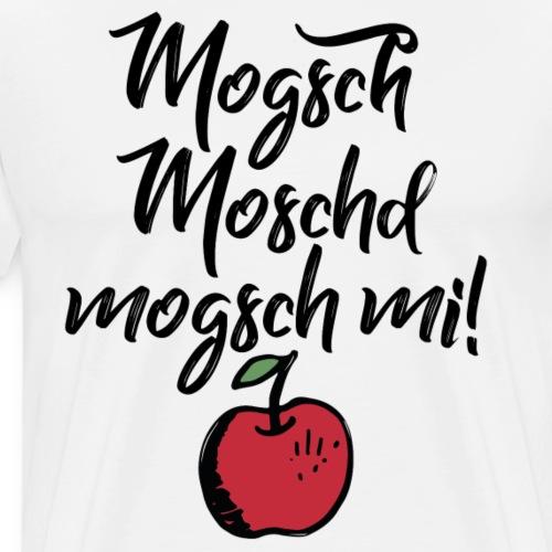 Mogsch Moschd, mogsch mi! Schwäbischer Spruch - Männer Premium T-Shirt
