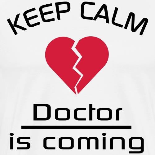 Heart Break - Keep Calm - Doktor - Männer Premium T-Shirt