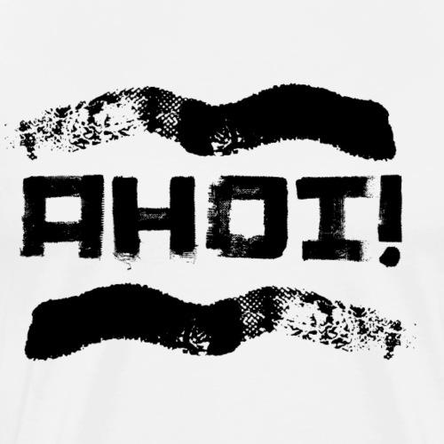 AHOI ! Schriftzug - Männer Premium T-Shirt