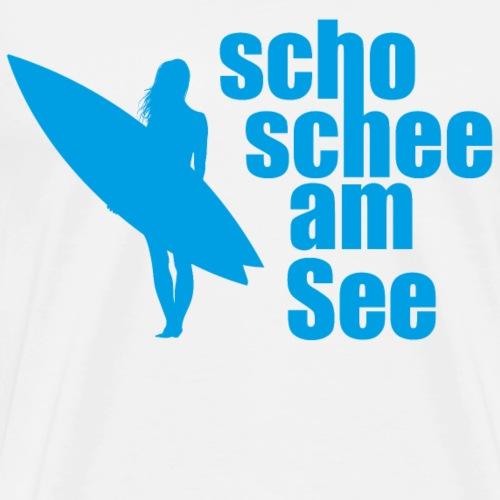 scho schee am See Surferin 03 - Männer Premium T-Shirt