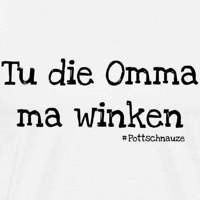 Tu Die Omma Ma Winken Männer Premium T Shirt