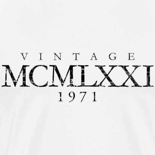 Vintage MCMLXXI 1971 (Schwarz) 50. Geburtstag - Männer Premium T-Shirt