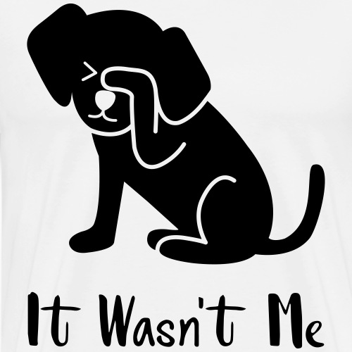 it wasn't me dog - Maglietta Premium da uomo