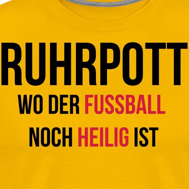 RUHRPOTT - Wo der Fussball noch heilig ist