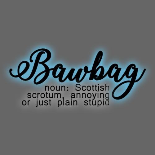 Scottish Banter - Bawbag - Men's Premium T-Shirt
