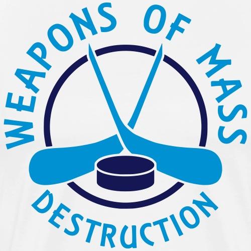 Hockey Weapons of Mass Destruction - Men's Premium T-Shirt