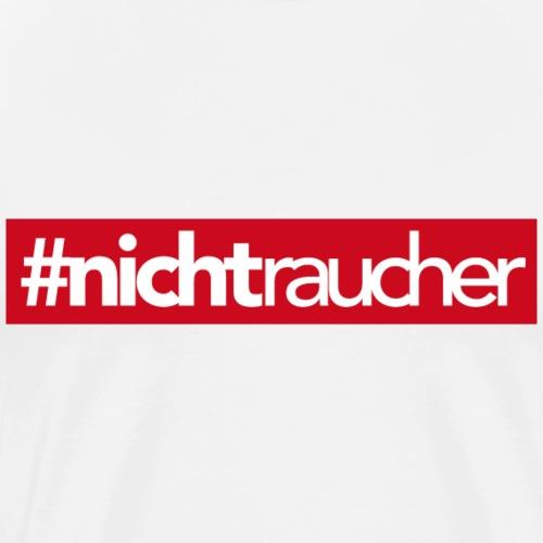 #NICHTRAUCHER - Männer Premium T-Shirt