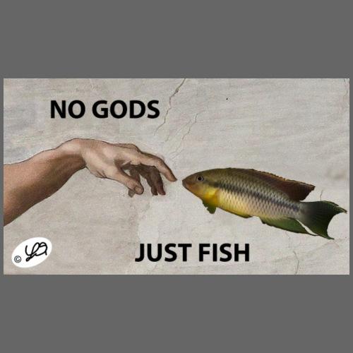 NO GODS JUST FISH - Men's Premium T-Shirt