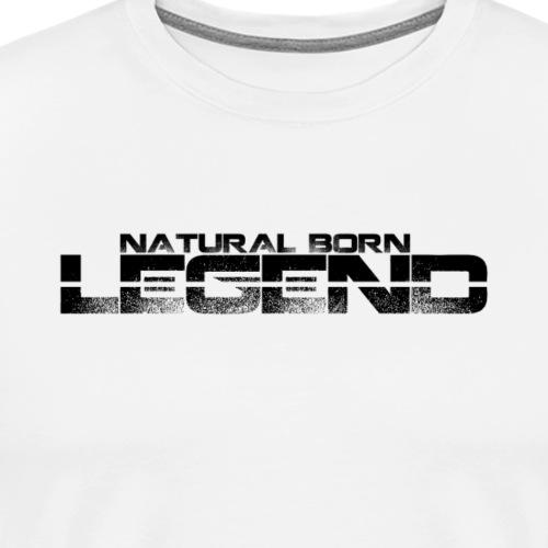 Natural Born Legend - Men's Premium T-Shirt